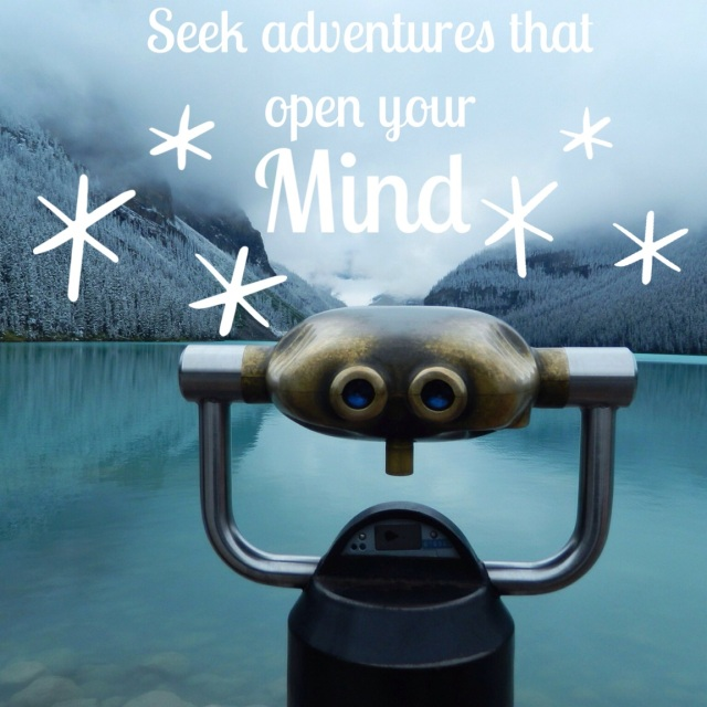 Seek Adventures That Open Your Mind - Travel Quote