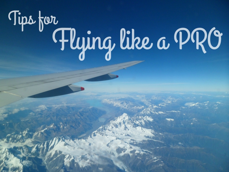 Tips for flying like a pro
