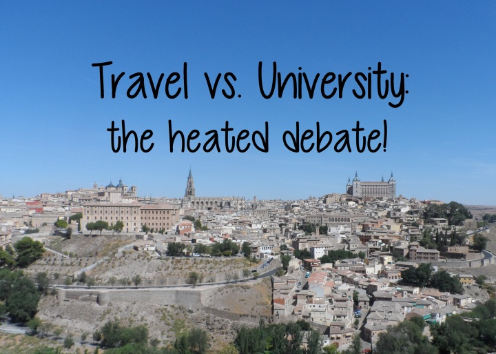 Travel vs University